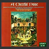 A Cheerful Noise: Songs and Dances of Medieval & Renaissance Times