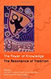 The Power of Knowledge, the Resonance of Tradition, , 0855754842