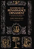 Handbook of Renaissance Ornament, Albert F. Butsch, 0486219984