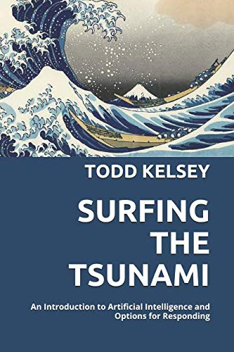 Surfing the Tsunami: An Introduction to Artificial Intelligence and Options for Responding