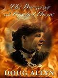 Burning of Rachel Hayes, Doug Allyn, 1410402029