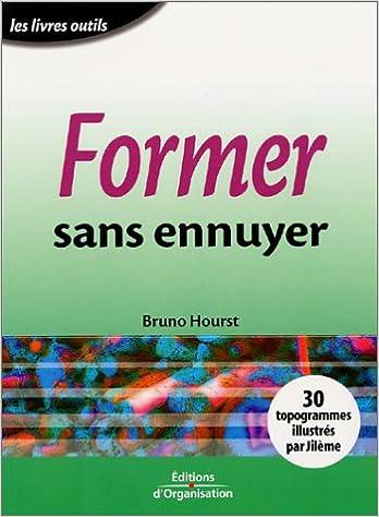 Livre Former sans ennuyer pdf
