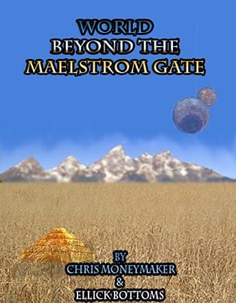 World Beyond The Maelstrom Gate
