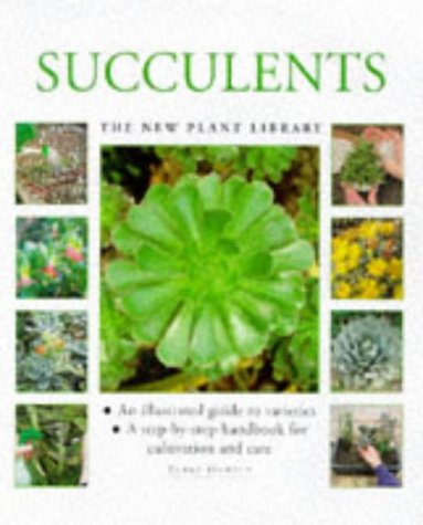 Succulents (New Plant Library) (Succulents Care)