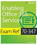 img - for Exam Ref 70-347 Enabling Office 365 Services book / textbook / text book