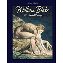 William Blake:  100 Selected Drawings