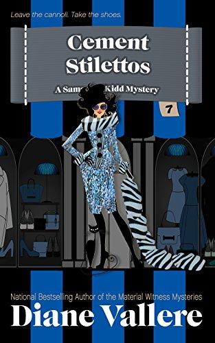 Cement Stilettos: A Samantha Kidd Humorous Mystery by [Vallere, Diane]