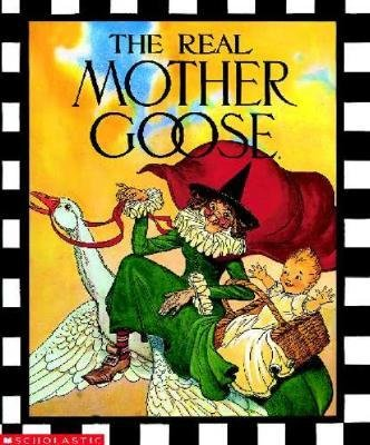 Read Online [(The Real Mother Goose )] [Author: Blanche Fisher Wright] [Aug-2007] PDF