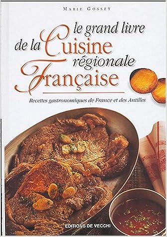 Le Grand Livre De La Cuisine Regionale Francaise
