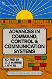 Advances in Command, Control and Communication Systems, , 0863410944