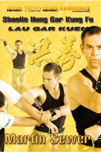Shaolin Hung Gar Lau Gar Kuen