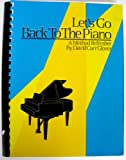 Lets Go Back to the Piano, Harold Newman, 091095755X