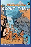 Wandering Ones: Scout Trail: Wandering Ones Tracker Scout Wulfrun takes his full warrior test!