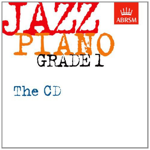 Jazz Piano Grade 1: The CD (ABRSM Exam Pieces)