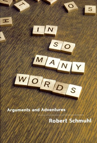 In So Many Words: Arguments and Adventures