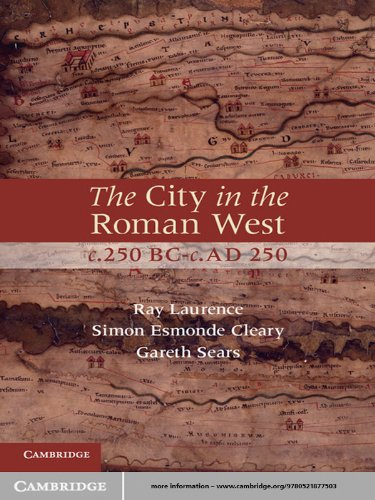 The City in the Roman West, c.250 BC-c.AD - Ray Ad