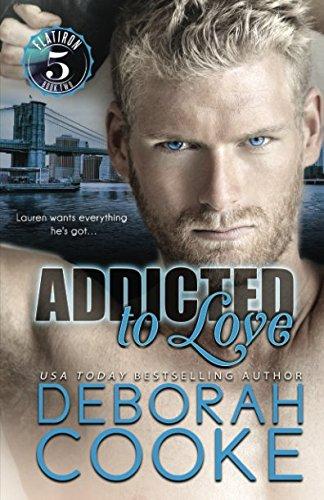 Addicted to Love (Flatiron Five)