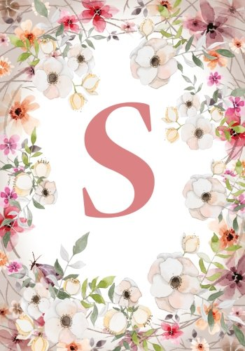 S (120 Lined Pages 7 x 10 Inches): Monogram Initial Name Notebook (journal, composition, Diary, Ruled , scrapbook) 120 Lined Pages 60 Sheets for Kids, ... and School  7 x 10, Pink Floral (Volume 19)