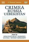 Crimea, Russia and Uzbekistan