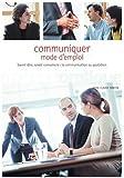 Communiquer. Mode d'emploi