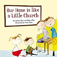 Our Home Is Like a Little Church (Colour Books)