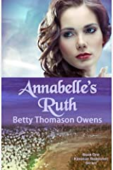 Annabelle's Ruth (The Kinsman Redeemer Series) (Volume 1) Paperback