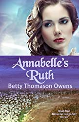 Annabelle's Ruth (The Kinsman Redeemer Series) (Volume 1)
