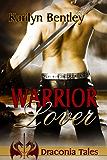 Warrior Lover (Draconia Tales)