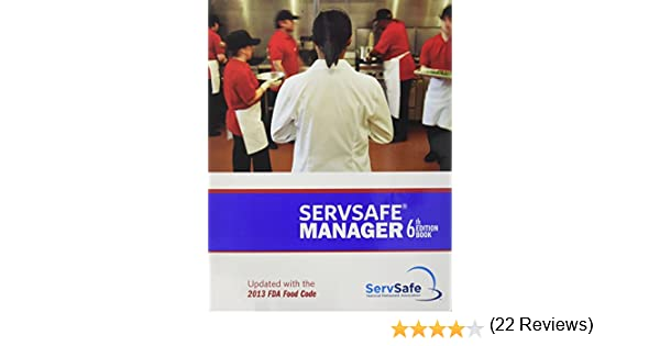 Servsafe manager 6th edition updated with the 2013 fda food code servsafe manager 6th edition updated with the 2013 fda food code esx6r with exam answer sheet national restaurant association 9781582803104 amazon fandeluxe Choice Image