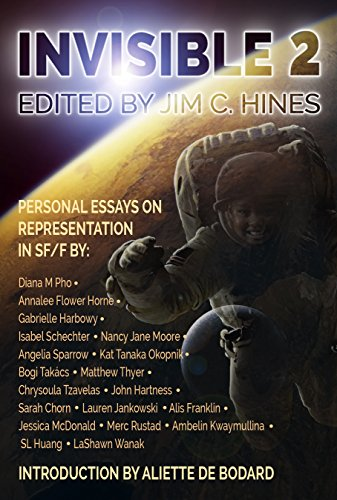 Invisible 2: Personal Essays on Representation in SF/F