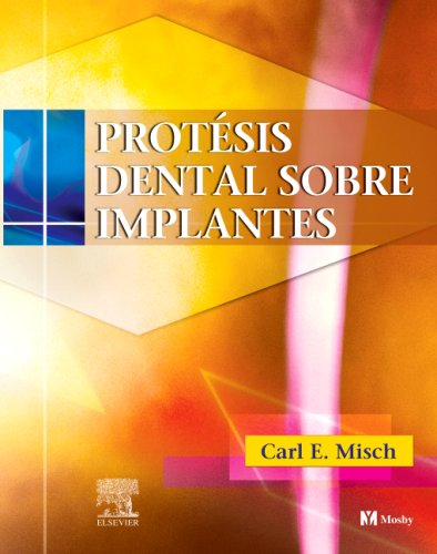 Misch carl e the best amazon price in savemoney protesis dental sobre implantes 1e spanish edition fandeluxe Choice Image