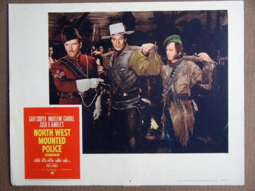 FC31 North West Mounted Police GARY COOPER Lobby Card. This is a lobby card NOT a video or DVD. Lobby cards were displayed in movie theaters to advertise the film. Lobby cards measure 11 by 14 inches. [Poster] Guy Travers Cinema Collectibles