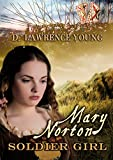 Mary Norton: Soldier Girl