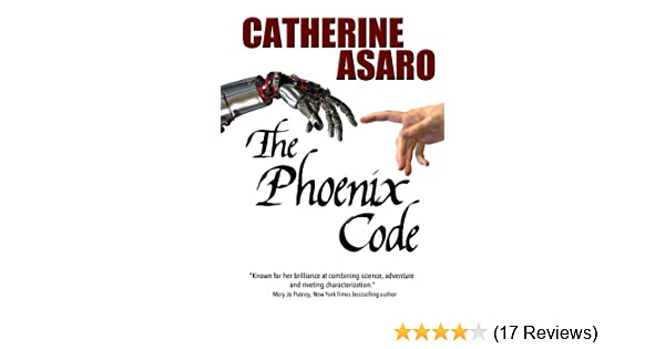 The phoenix code kindle edition by catherine asaro romance kindle the phoenix code kindle edition by catherine asaro romance kindle ebooks amazon fandeluxe Image collections