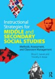 Instructional Strategies for Middle and Secondary Social Studies 1st Edition