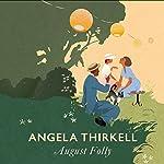 August Folly: A Virago Modern Classic | Angela Thirkell