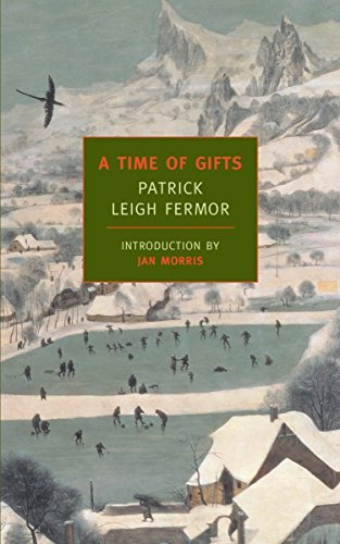 A Time of Gifts Publisher: NYRB Classics