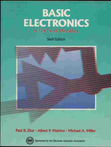 Download Basic Electronics: A Text-Lab Manual (Basic Electricity