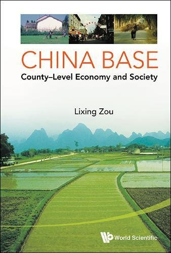 China Base: County Level Economy and Society China Base
