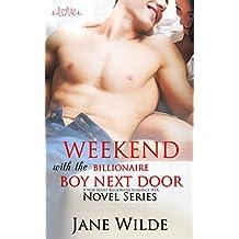 Romance: Weekend with the Billionaire Boy Next Door