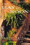 """""""The Bay of Noon - A Novel"""" av Shirley Hazzard"""