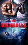 MM: Uncharted Waters (Paranormal Shifter - M/M NAVY SEAL) (Volume 3)