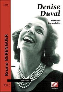 Denise Duval, Berenguer, Bruno