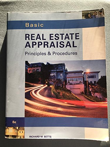 Basic Real Estate Appraisal (with Student CD-ROM) by Betts, Richard M. 8th (eighth) Edition [Paperback(2012)] (Basic Real Appraisal Estate)