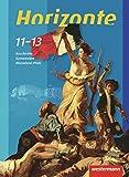 Horizonte - Geschichte SII Rheinland-Pfalz: Schülerband 11-13