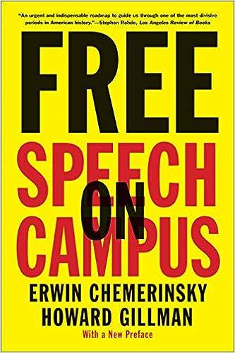 Amazon com: Free Speech on Campus eBook: Erwin Chemerinsky, Howard