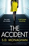 img - for The Accident: A gripping psychological thriller that will have you hooked book / textbook / text book