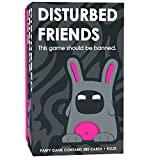 Disturbed Friends - This game should be banned & card game