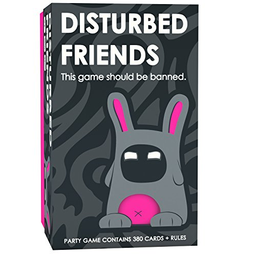 Disturbed Friends - This party game should be banned.