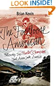 #6: The Footloose American: Following the Hunter S. Thompson Trail Across South America